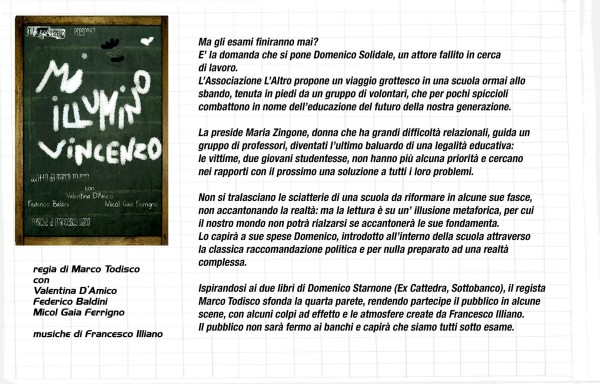 Sinossi e note di regia Mi illumino Vincenzo